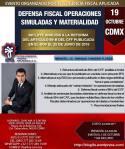 """Curso: CDMX Viernes 19 de Octubre de 2018. """"Defensa Fiscal Operaciones Simuladas yMaterialidad""""."""